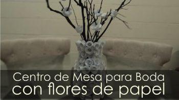 Centros de Mesa para Boda con Flores de Papel 4:01